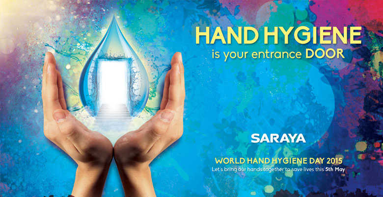 Celebrate Patient Safety: SAVE LIVES: Clean Your Hands
